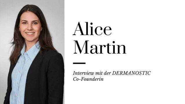 6 Fragen an Dr. Alice Martin: Interview mit der DERMANOSTIC Co-Founderin