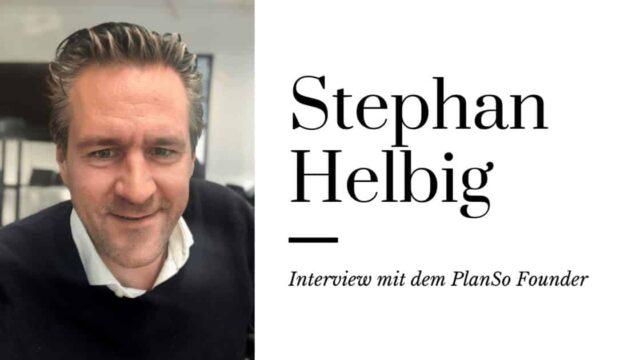 6 Fragen an Stephan Helbig: Interview mit dem PlanSo Founder