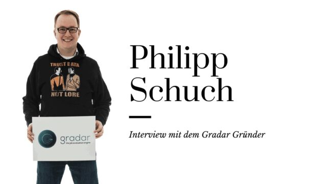 6 Fragen an Philipp Schuch – Interview mit dem Gradar Gründer