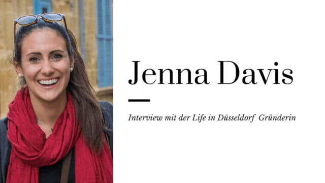 6 Questions for Jenna Davis – Interview with the Life in Düsseldorf founder